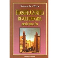 Filosofía Gnóstica Revolucionaria